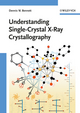 Understanding Single-Crystal X-Ray Crystallography (3527326774) cover image