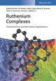 Ruthenium Complexes: Photochemical and Biomedical Applications (3527339574) cover image