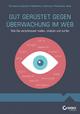 Gut gerüstet gegen Überwachung im Web: Wie Sie verschlüsselt mailen, chatten und surfen (3527692274) cover image