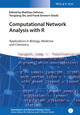 Computational Network Analysis with R: Applications in Biology, Medicine and Chemistry (3527694374) cover image