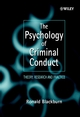 The Psychology of Criminal Conduct - Theory, Research & Practice (EHEP001474) cover image