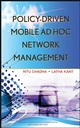 Policy-Driven Mobile Ad hoc Network Management (0470055375) cover image