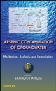 Arsenic Contamination of Groundwater: Mechanism, Analysis, and Remediation (0470144475) cover image