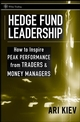 Hedge Fund Leadership: How To Inspire Peak Performance from Traders and Money Managers (0470193875) cover image