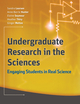 Undergraduate Research in the Sciences: Engaging Students in Real Science (0470227575) cover image