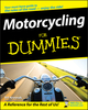 Motorcycling For Dummies (0470245875) cover image