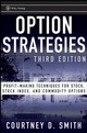 Option Strategies: Profit-Making Techniques for Stock, Stock Index, and Commodity Options, 3rd Edition (0470370475) cover image