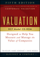 Valuation DCF Model, CD-ROM: Designed to Help You Measure and Manage the Value of Companies, 5th Edition (0470424575) cover image