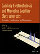 Capillary Electrophoresis and Microchip Capillary Electrophoresis: Principles, Applications, and Limitations (0470572175) cover image