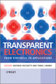 Transparent Electronics: From Synthesis to Applications (0470990775) cover image