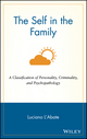 The Self in the Family: A Classification of Personality, Criminality, and Psychopathology (0471122475) cover image