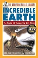The New York Public Library Incredible Earth: A Book of Answers for Kids (0471144975) cover image