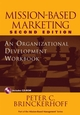Mission-Based Marketing: An Organizational Development Workbook, 2nd Edition (0471237175) cover image