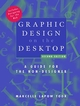 Graphic Design on the Desktop: A Guide for the Non-Designer, 2nd Edition (0471293075) cover image
