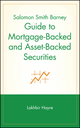 Salomon Smith Barney Guide to Mortgage-Backed and Asset-Backed Securities (0471385875) cover image