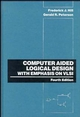 Computer Aided Logical Design with Emphasis on VLSI, 4th Edition (0471575275) cover image
