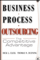 Business Process Outsourcing: The Competitive Advantage (0471655775) cover image