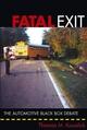 Fatal Exit: The Automotive Black Box Debate (0471698075) cover image