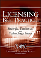 Licensing Best Practices: Strategic, Territorial, and Technology Issues (0471740675) cover image