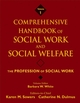 Comprehensive Handbook of Social Work and Social Welfare, Volume 1, The Profession of Social Work (0471769975) cover image