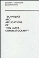 Techniques and Applications of Thin Layer Chromatography (0471880175) cover image
