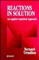 An Applied Analytical Approach: Reactions in Solution (0471953075) cover image