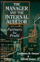 The Manager and the Internal Auditor: Partners for Profit (0471961175) cover image