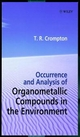 Occurrence and Analysis of Organometallic Compounds in the Environment (0471976075) cover image