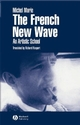 The French New Wave: An Artistic School (0631226575) cover image