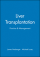 Liver Transplantation: Practice & Management (0727907875) cover image