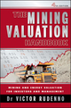 The Mining Valuation Handbook: Mining and Energy Valuation for Investors and Management, 4th Edition (0730377075) cover image