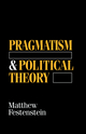 Pragmatism and Political Theory (0745616275) cover image