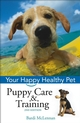 Puppy Care & Training: Your Happy Healthy Pet, 2nd Edition (0764583875) cover image