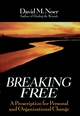 Breaking Free: A Prescription for Personal and Organizational Change (0787902675) cover image
