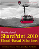 Professional SharePoint 2010 Cloud-Based Solutions (1118076575) cover image