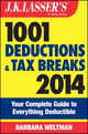 J.K. Lasser's 1001 Deductions and Tax Breaks 2014: Your Complete Guide to Everything Deductible (1118754875) cover image