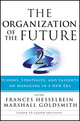 The Organization of the Future 2: Visions, Strategies, and Insights on Managing in a New Era (1119009375) cover image