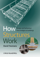 How Structures Work: Design and Behaviour from Bridges to Buildings (1405190175) cover image