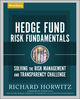Hedge Fund Risk Fundamentals: Solving the Risk Management and Transparency Challenge (1576602575) cover image