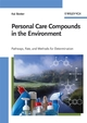 Personal Care Compounds in the Environment: Pathways, Fate and Methods for Determination (3527315675) cover image