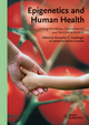 Epigenetics and Human Health: Linking Hereditary, Environmental and Nutritional Aspects (3527324275) cover image