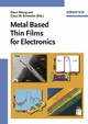 Metal Based Thin Films for Electronics (3527606475) cover image