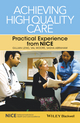 Achieving High Quality Care: Practical Experience from NICE (EHEP003275) cover image