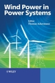 Wind Power in Power Systems (0470012676) cover image