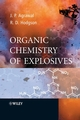Organic Chemistry of Explosives (0470029676) cover image
