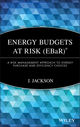 Energy Budgets at Risk (EBaR): A Risk Management Approach to Energy Purchase and Efficiency Choices (0470197676) cover image