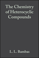 The Chemistry of Heterocyclic Compounds, Volume 4, Five Member Heterocyclic Compounds with Nitrogen and Sulfur or Nitrogen, Sulfur and Oxygen Except Thiazole (0470375876) cover image