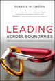 Leading Across Boundaries: Creating Collaborative Agencies in a Networked World  (0470396776) cover image