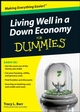 Living Well in a Down Economy For Dummies (0470401176) cover image