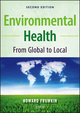 Environmental Health: From Global to Local, 2nd Edition (0470404876) cover image